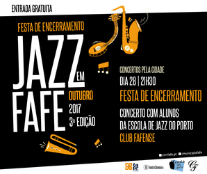 http://static.cm-fafe.pt/camara-municipal-fafe/296/222436/post_fb_web-jazz-2017.png
