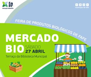 http://static.cm-fafe.pt/camara-municipal-fafe/296/231320/web-mercado-bio-abril-01.png